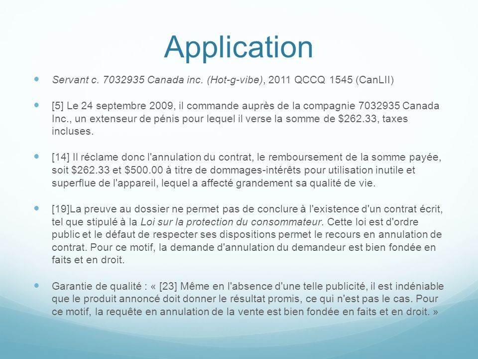 Application Servant c. 7032935 Canada inc. (Hot-g-vibe), 2011 QCCQ 1545 (CanLII)
