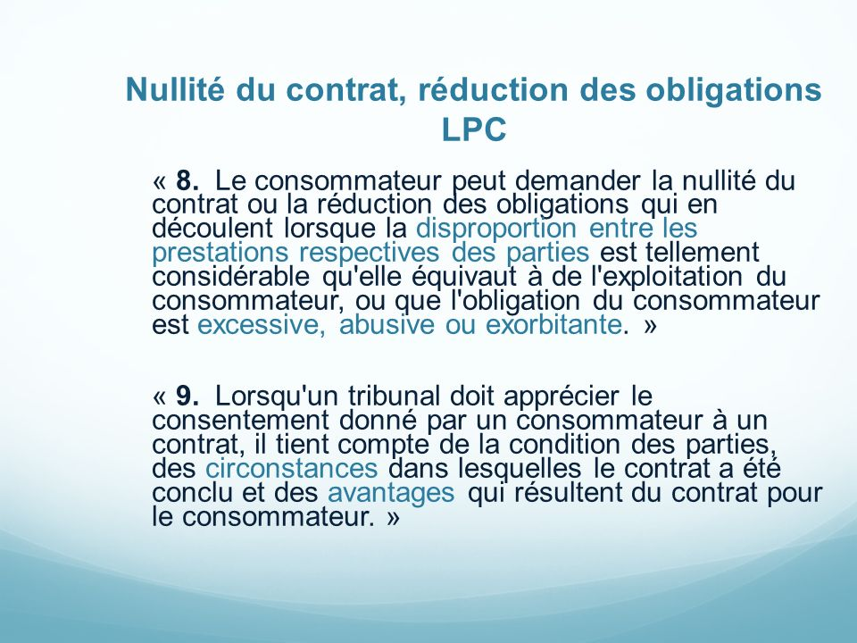Nullité du contrat, réduction des obligations LPC