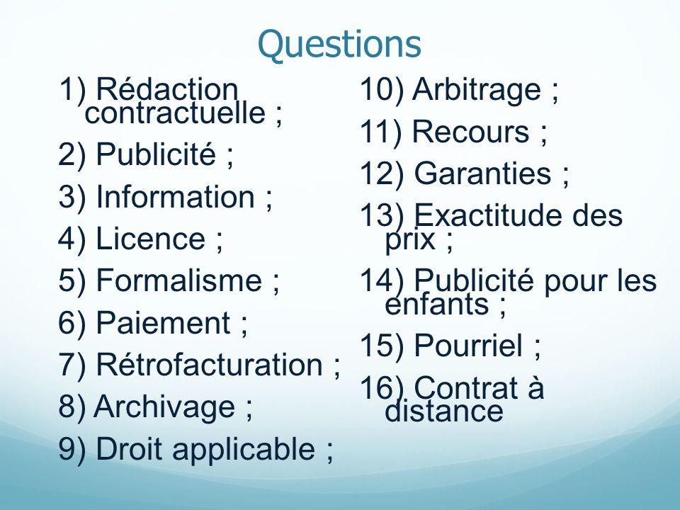 Questions 1) Rédaction contractuelle ; 10) Arbitrage ; 11) Recours ;