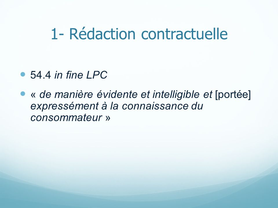 1- Rédaction contractuelle