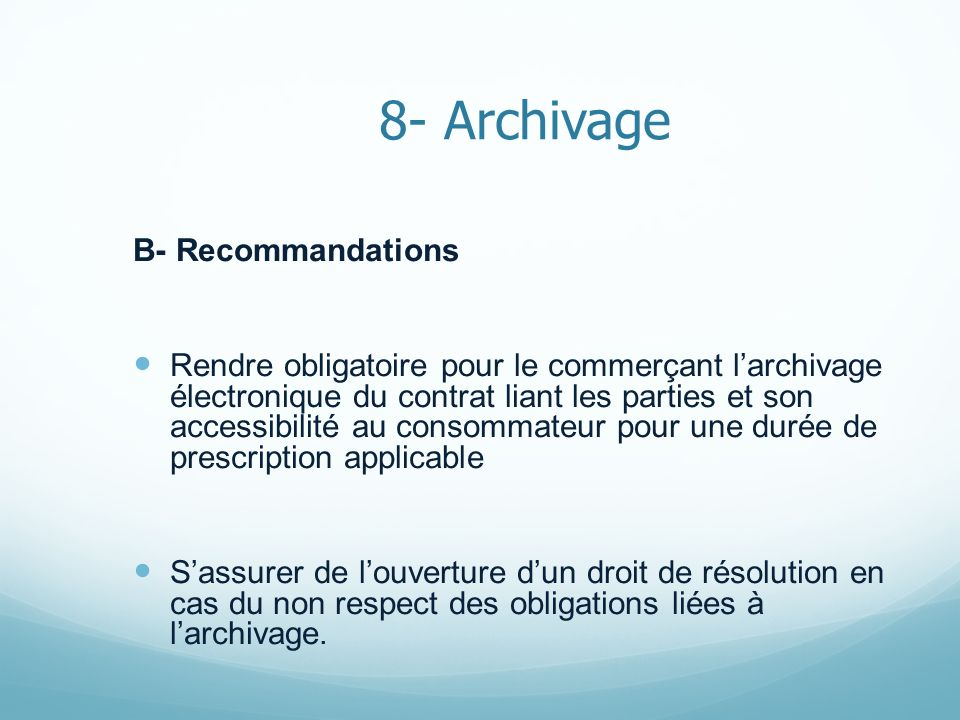 8- Archivage B- Recommandations