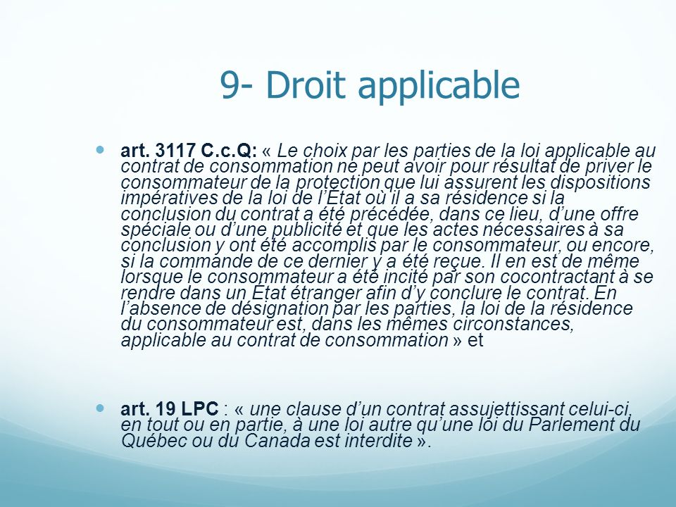 9- Droit applicable
