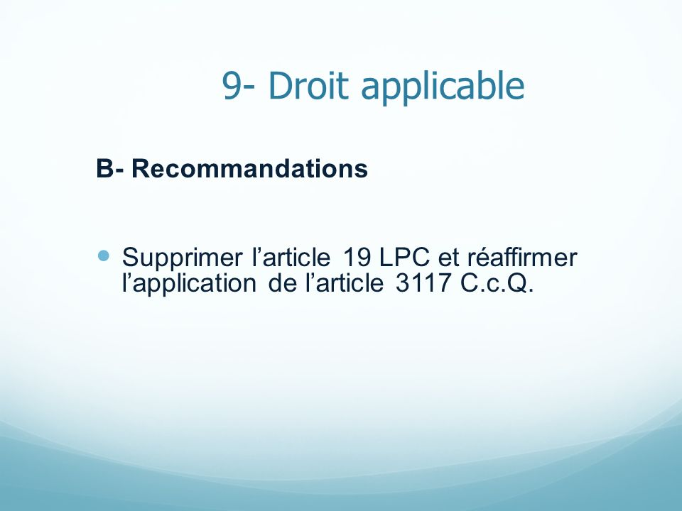 9- Droit applicable B- Recommandations