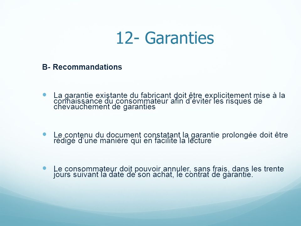 12- Garanties B- Recommandations