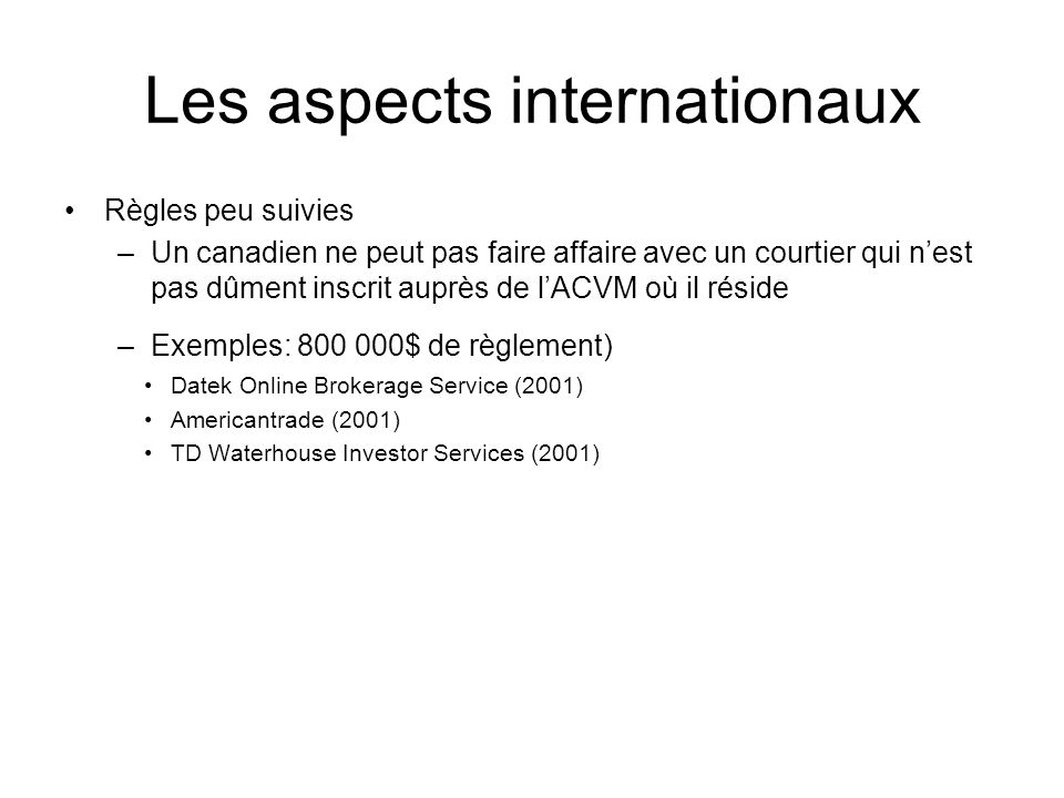 Les aspects internationaux