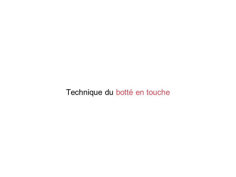 Technique du botté en touche