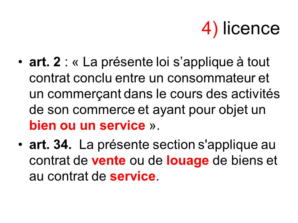 4) licence