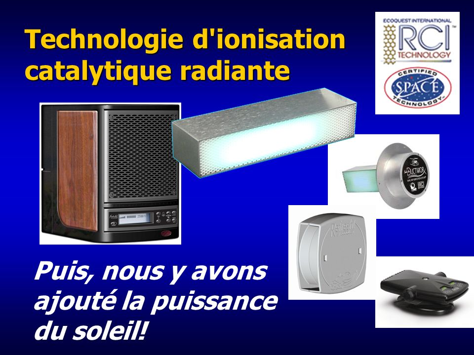 Technologie d ionisation catalytique radiante