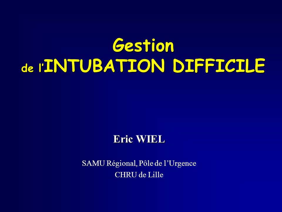 Gestion de l'INTUBATION DIFFICILE