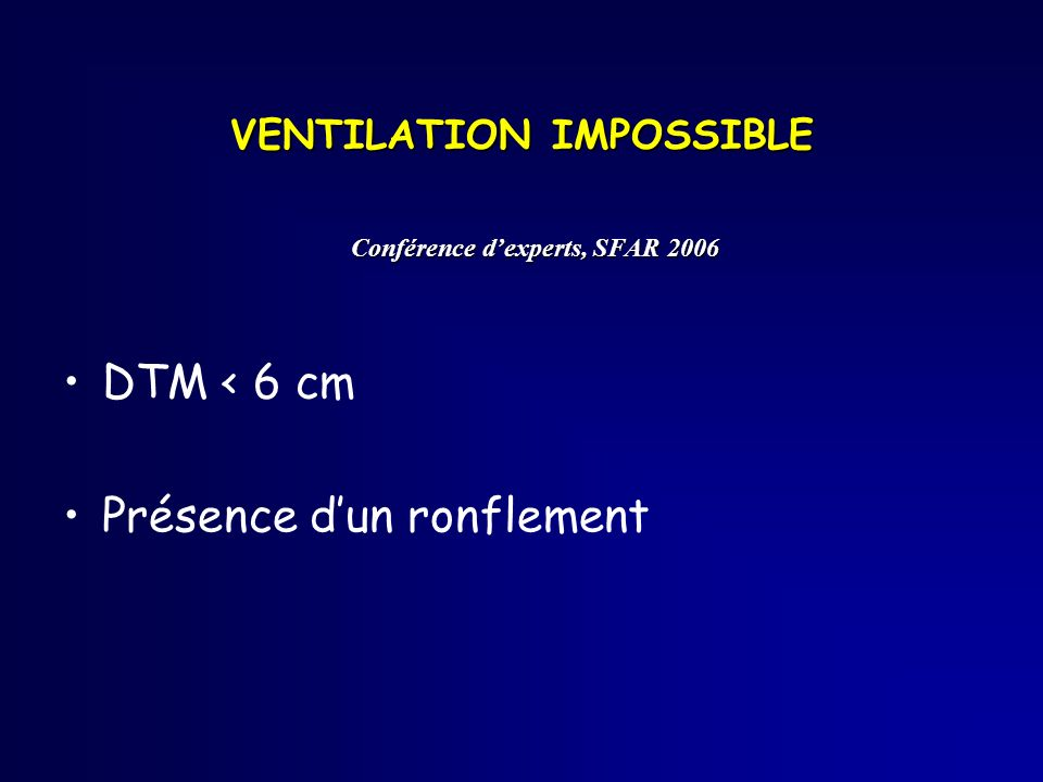 VENTILATION IMPOSSIBLE