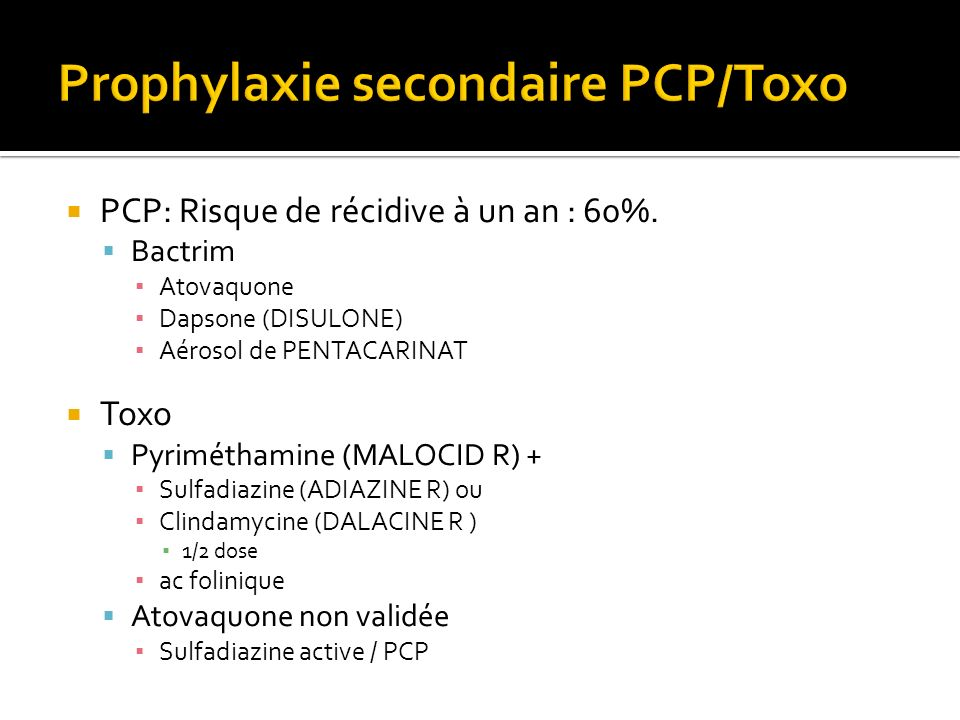 Prophylaxie secondaire PCP/Toxo