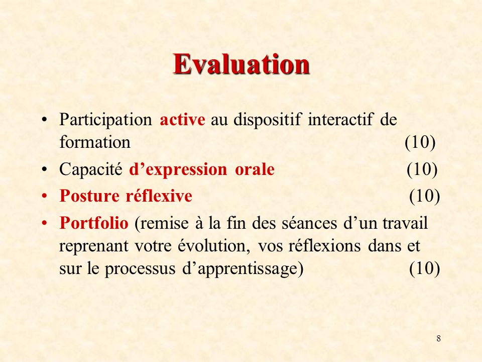 Evaluation Participation active au dispositif interactif de formation (10)