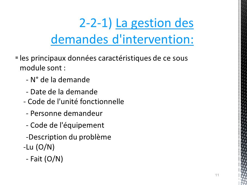 2-2-1) La gestion des demandes d intervention: