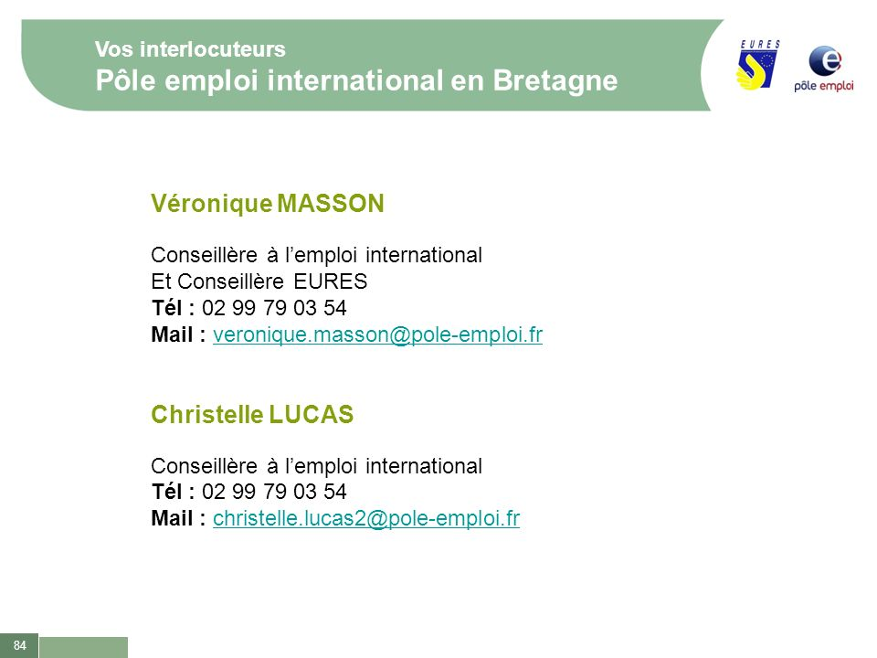 Vos interlocuteurs Pôle emploi international en Bretagne