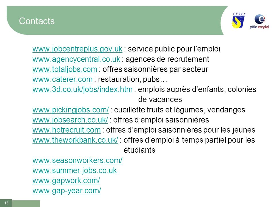 Contacts www.jobcentreplus.gov.uk : service public pour l'emploi