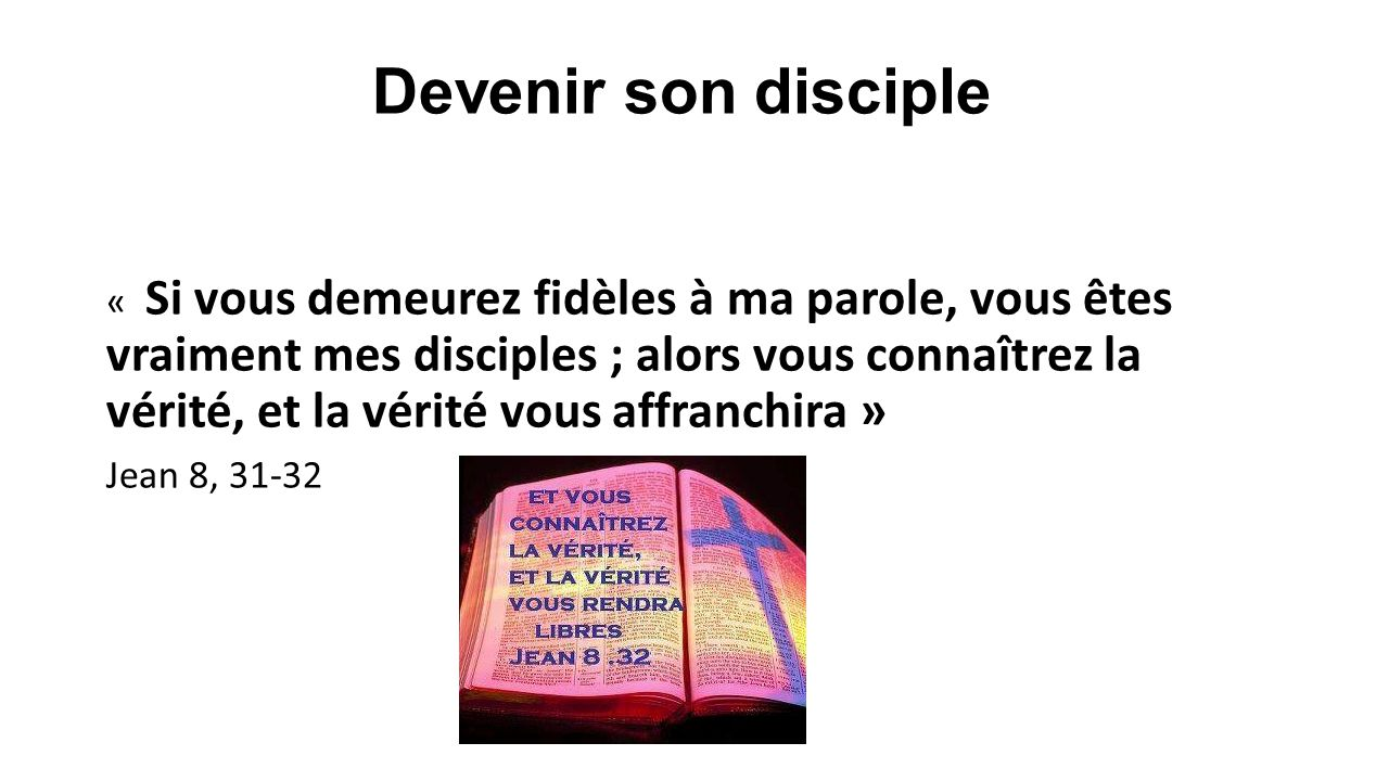 Devenir son disciple