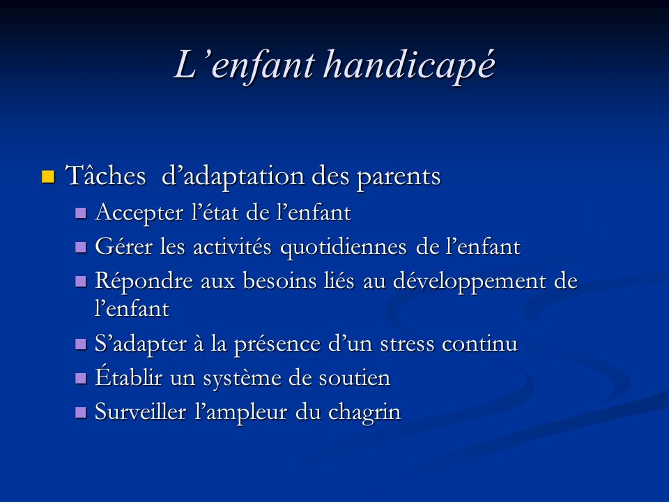 L'enfant handicapé Tâches d'adaptation des parents