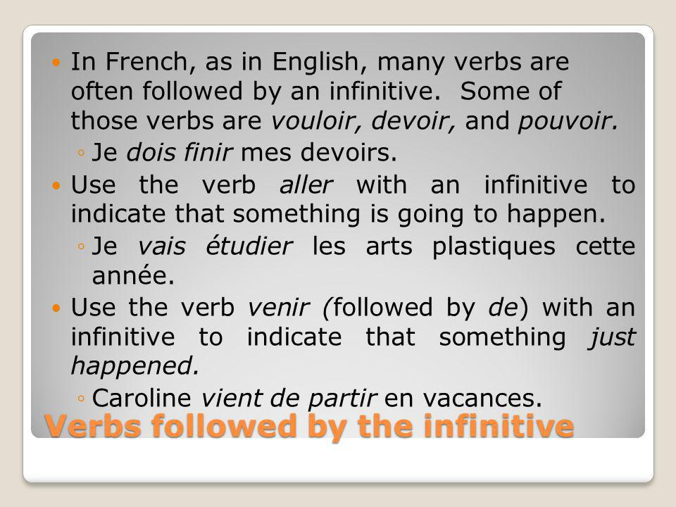Verbs followed by the infinitive