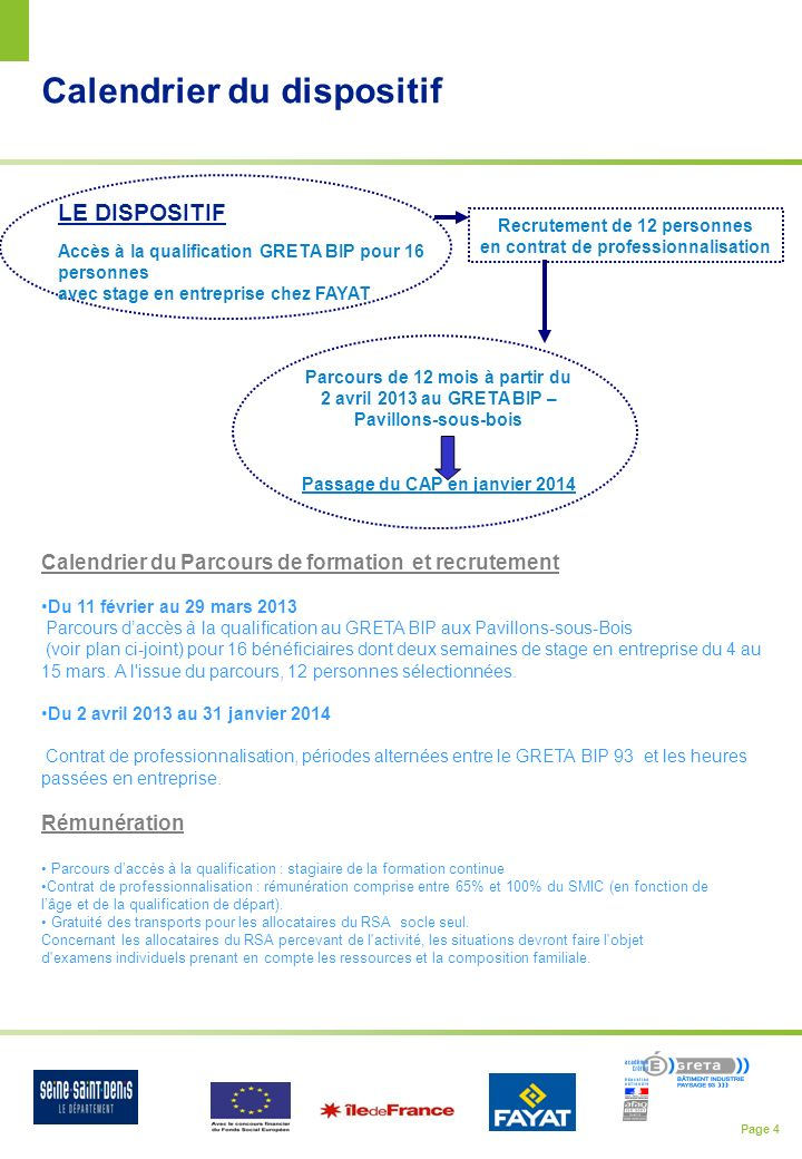 Calendrier du dispositif