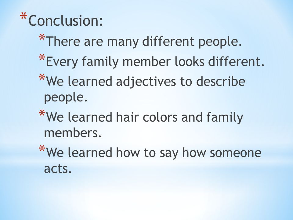 Conclusion: There are many different people.