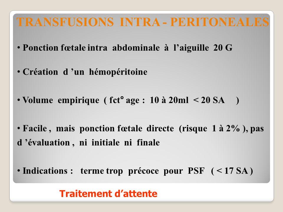 TRANSFUSIONS INTRA - PERITONEALES