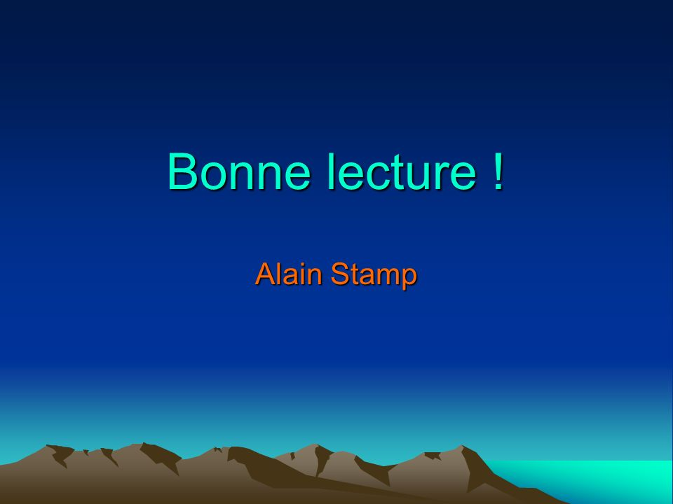 Bonne lecture ! Alain Stamp