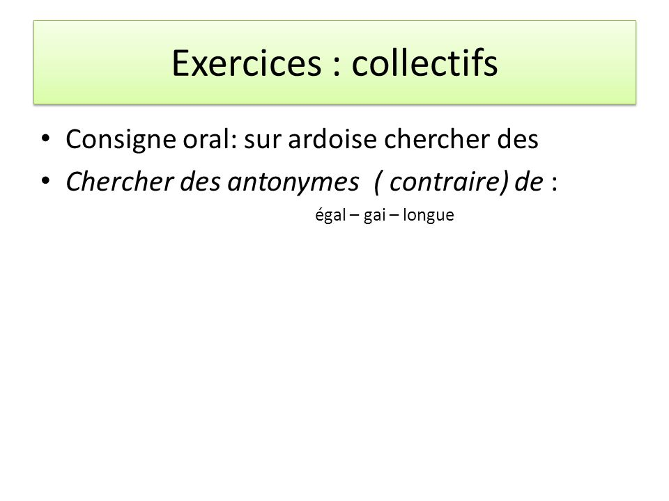 Exercices : collectifs