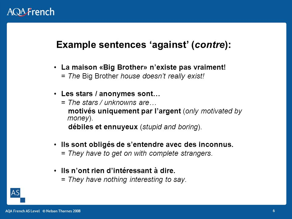 Example sentences 'against' (contre):