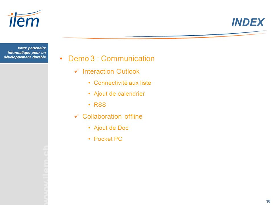 INDEX Demo 3 : Communication Interaction Outlook Collaboration offline