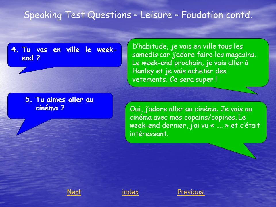Speaking Test Questions – Leisure – Foudation contd.
