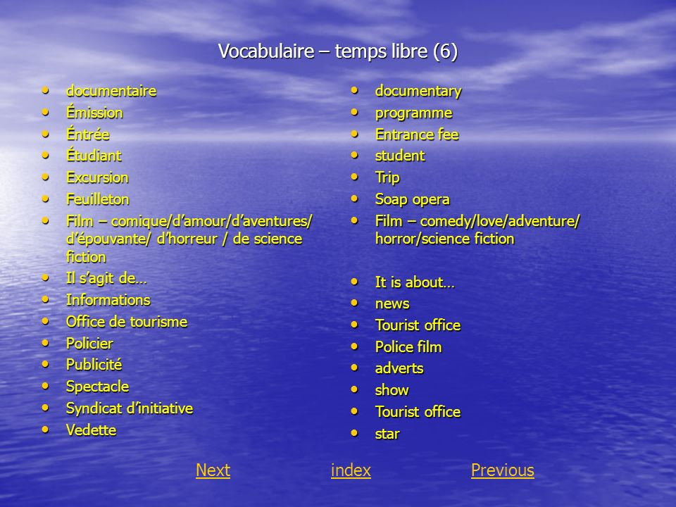 Vocabulaire – temps libre (6)