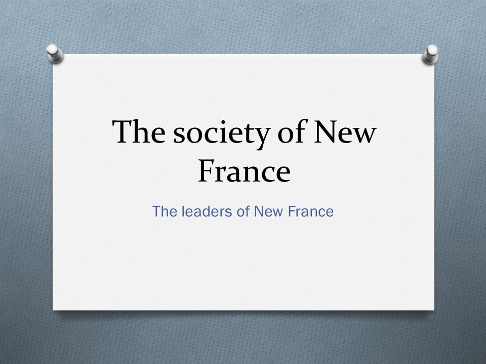 The society of New France