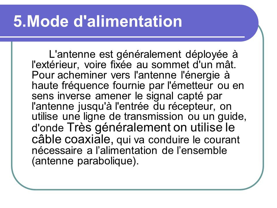 5.Mode d alimentation