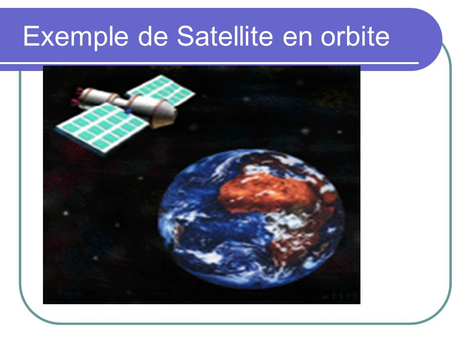 Exemple de Satellite en orbite