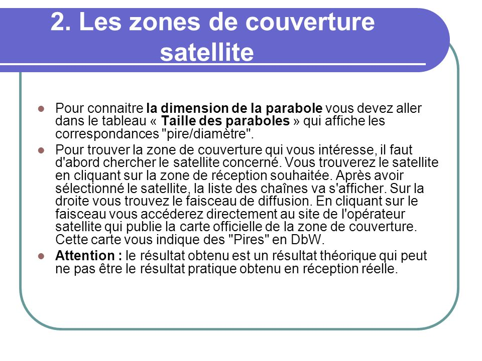 2. Les zones de couverture satellite