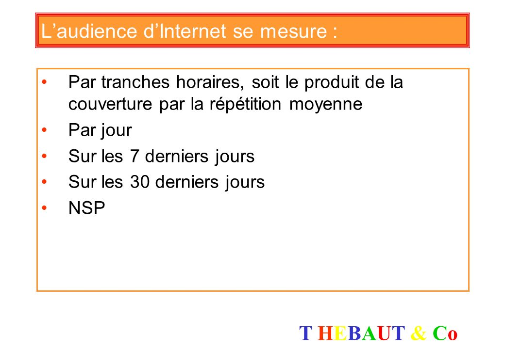 L'audience d'Internet se mesure :
