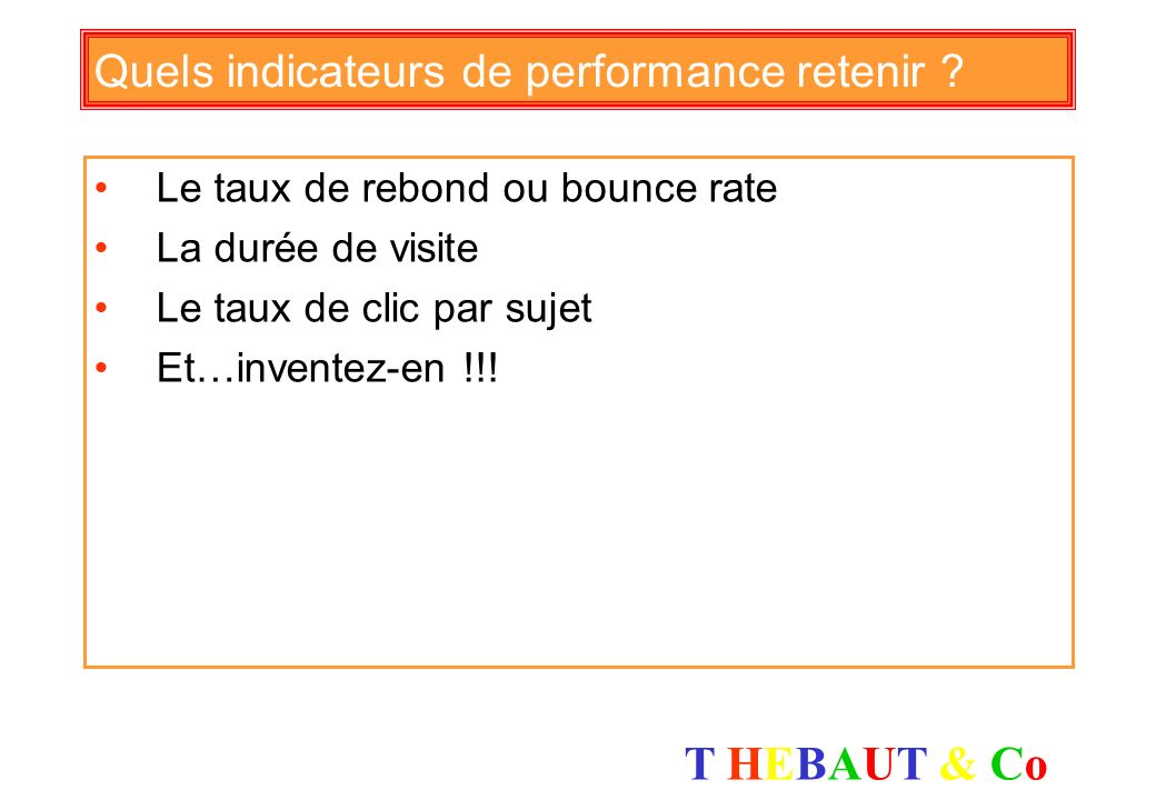 Quels indicateurs de performance retenir