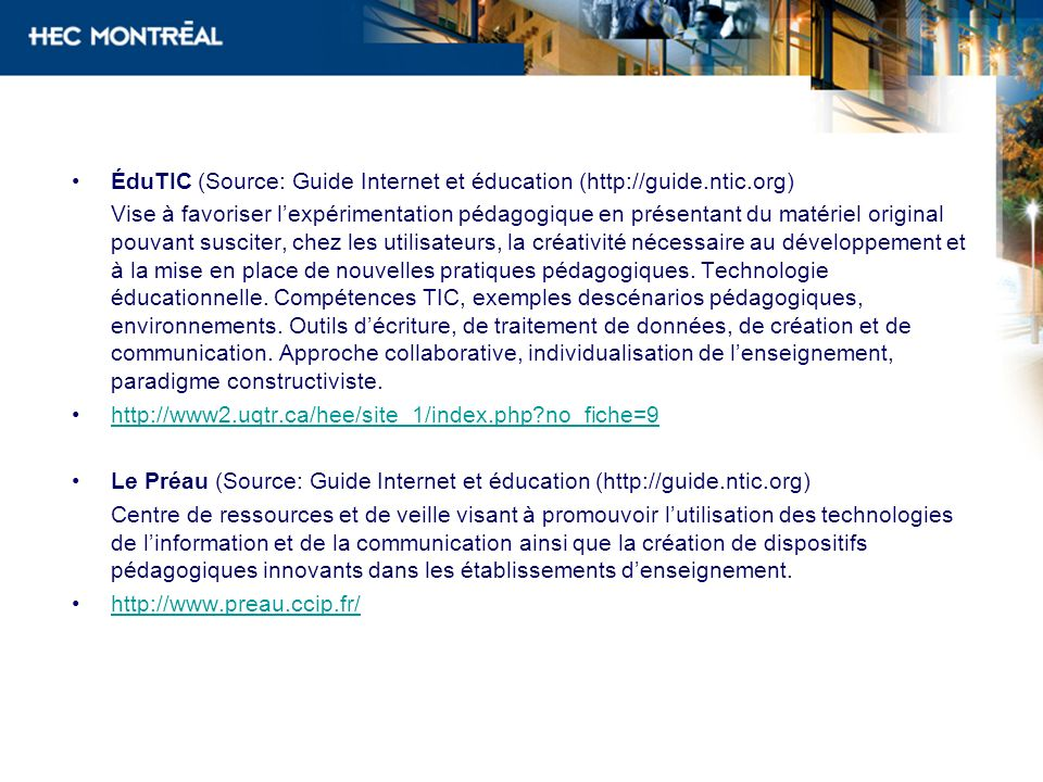 ÉduTIC (Source: Guide Internet et éducation (http://guide.ntic.org)