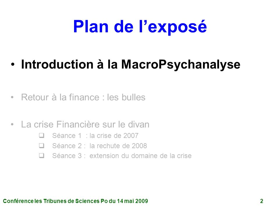Plan de l'exposé Introduction à la MacroPsychanalyse