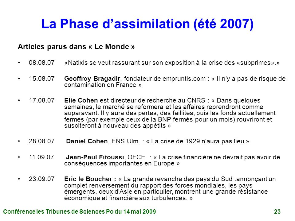 La Phase d'assimilation (été 2007)