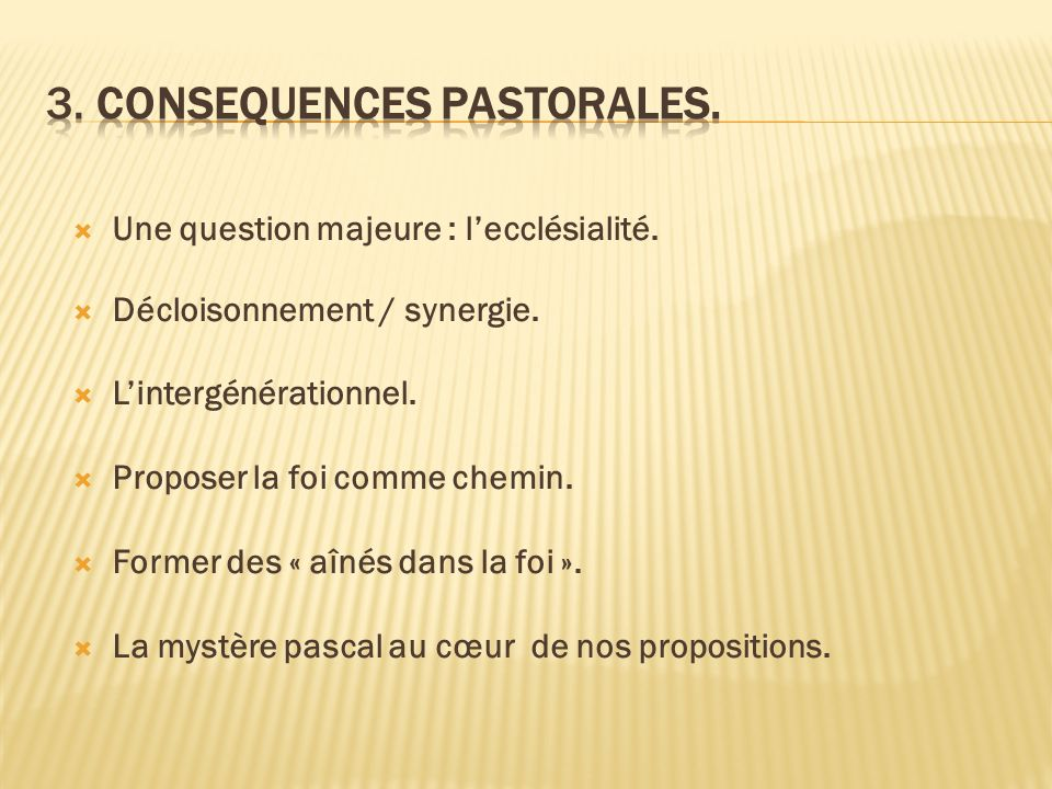 3. consequences pastorales.