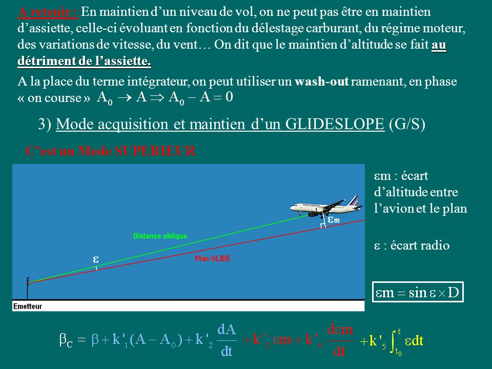 3) Mode acquisition et maintien d'un GLIDESLOPE (G/S)
