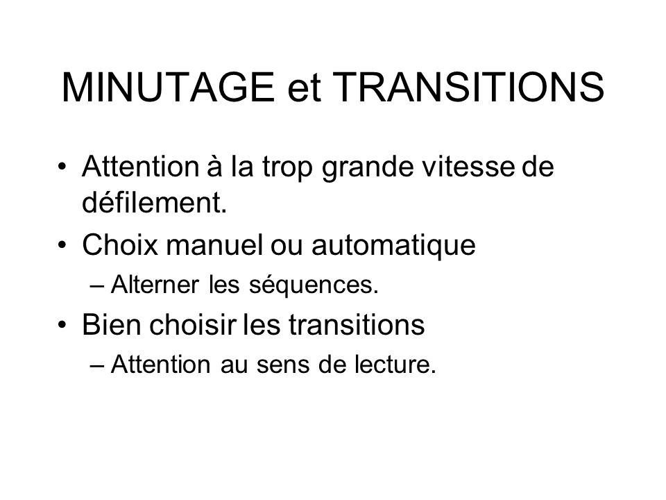 MINUTAGE et TRANSITIONS