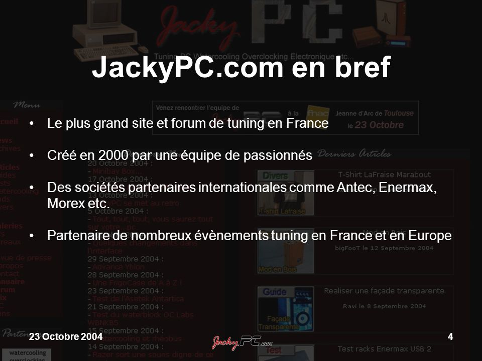 JackyPC.com en bref Le plus grand site et forum de tuning en France