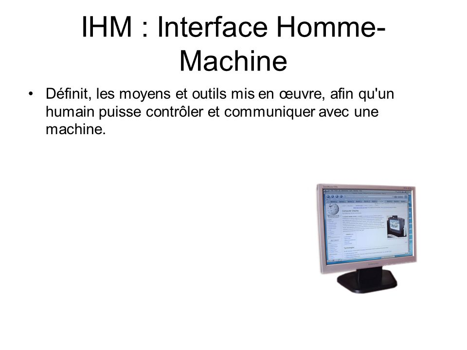 IHM : Interface Homme-Machine