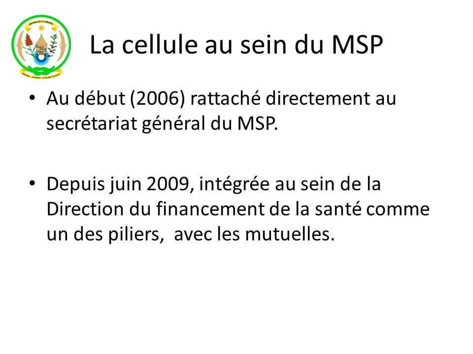 La cellule au sein du MSP