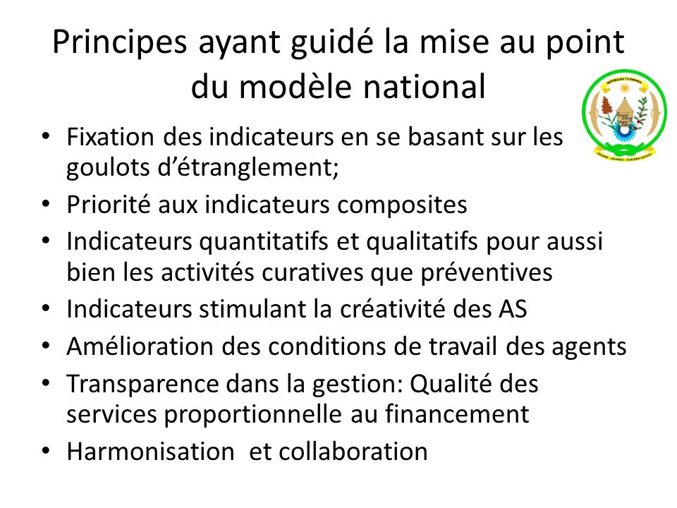 Principes ayant guidé la mise au point du modèle national
