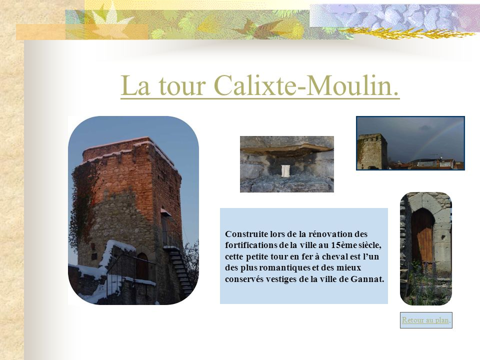 La tour Calixte-Moulin.