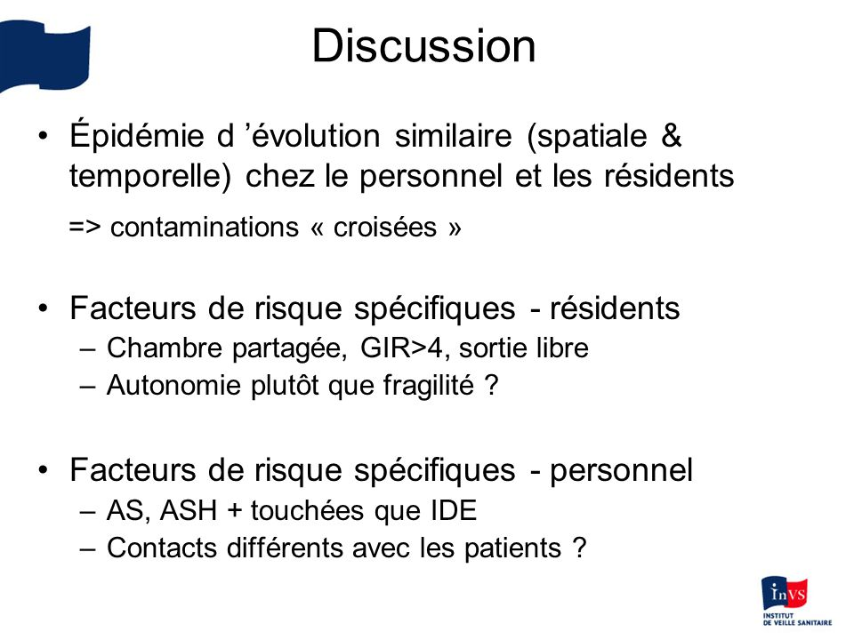 Discussion => contaminations « croisées »