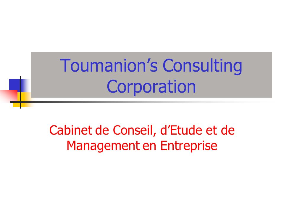 Toumanion's Consulting Corporation
